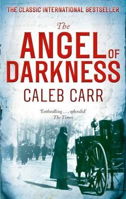 The Angel of Darkness - Carr, Caleb