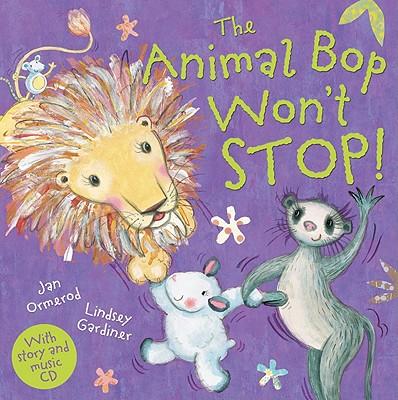 The Animal Bop Won't Stop! - Ormerod, Jan