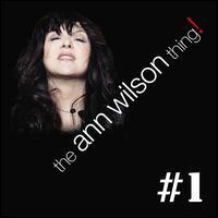 The Ann Wilson Thing! - #1 - Ann Wilson