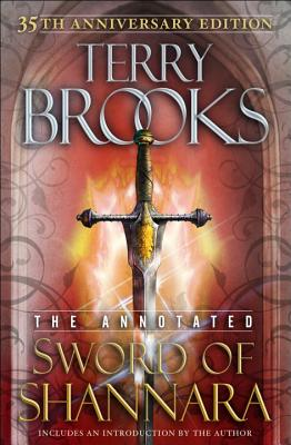 The Annotated Sword of Shannara - Brooks, Terry