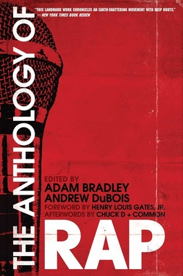 The Anthology of Rap - Bradley, Adam (Editor)