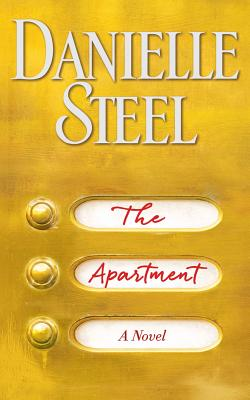 The Apartment - Steel, Danielle, and Miller, Dan John (Read by)
