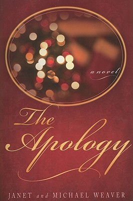 The Apology - Weaver, Janet, and Weaver, Michael