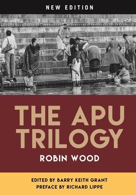 The Apu Trilogy - Wood, Robin