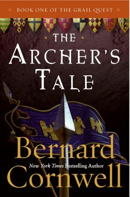 The Archer's Tale - Cornwell, Bernard