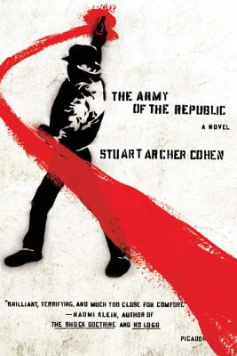 The Army of the Republic - Cohen, Stuart Archer
