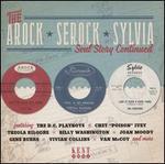 The Arock Serock Sylvia Soul Story Continued