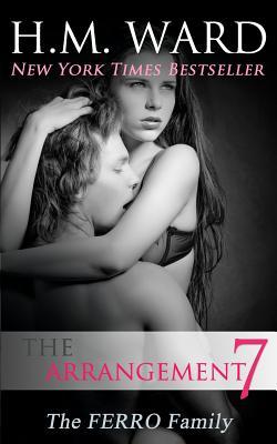 The Arrangement Vol. 7: The Ferro Family - Ward, H M