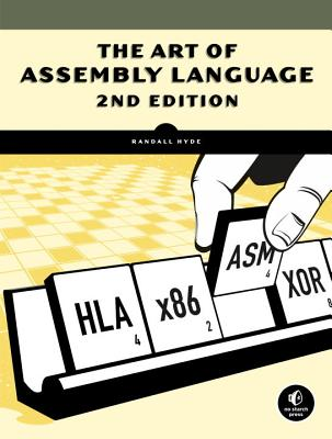 The Art of Assembly Language - Hyde, Randall