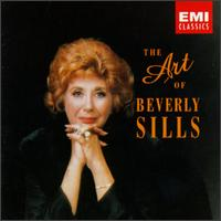 The Art of Beverly Sills - Beverly Sills (soprano); Raimund Herincx (vocals); Robert Lloyd (vocals); John Alldis Choir (choir, chorus); Royal Philharmonic & Ambrosian Opera Chorus (choir, chorus)