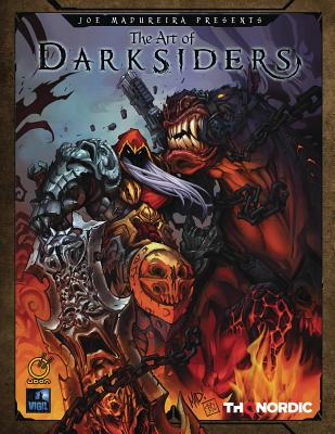 The Art of Darksiders - Thq, and Madureira, Joe, and Richards, Paul