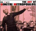 The Art of Dimtri Mitropoulos, Vol. 2