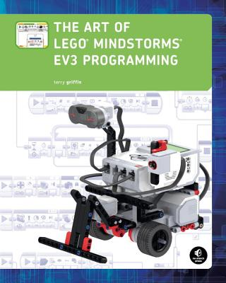 The Art of Lego Mindstorms Ev3 Programming - Griffin