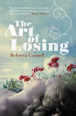 The Art of Losing - Connell, Rebecca