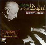 The Art of Marcel Dupré: Improvisations