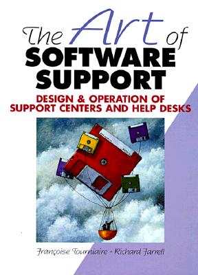The Art of Software Support - Tourniaire, Francoise