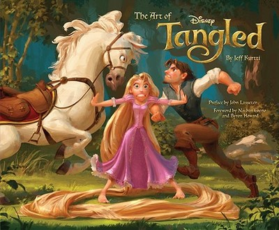 The Art of Tangled - Kurtti, Jeff, and Lasseter, John (Preface by), and Greno, Nathan (Foreword by)