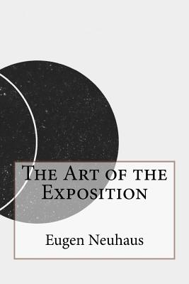The Art of the Exposition - Neuhaus, Eugen