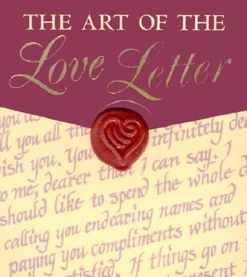 The Art of the Love Letter - Campbell II, Thomas