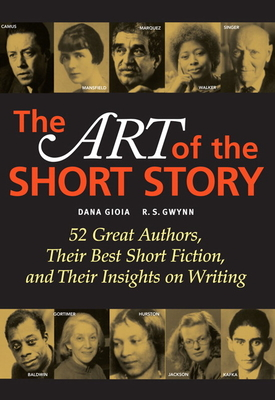 The Art of the Short Story - Gioia, Dana, and Gwynn, R S