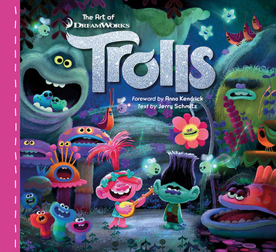 The Art of Trolls - Dreamworks Animation