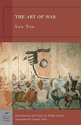 The Art of War - Tzu, Sun, and Galvin, Dallas (Introduction by), and Giles, Lionel, Professor (Translated by)