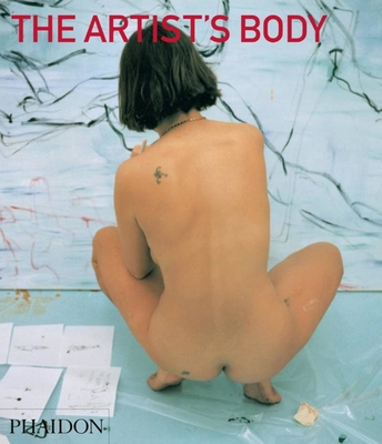 The Artist's Body - Warr, Tracey (Editor)