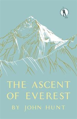 The Ascent of Everest - Hunt, John