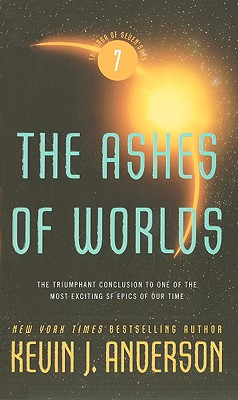 The Ashes of Worlds - Anderson, Kevin J