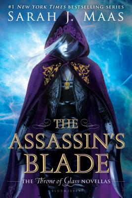 The Assassin's Blade: The Throne of Glass Novellas - Maas, Sarah J