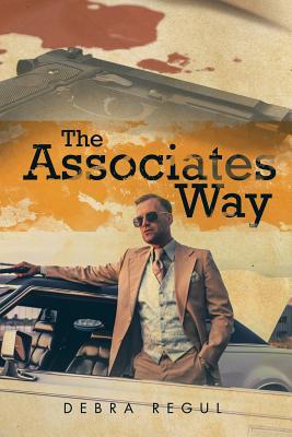 The Associates Way - Regul, Debra