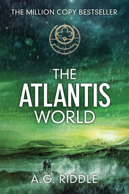 The Atlantis World (the Origin Mystery, Book 3) - Riddle, A G
