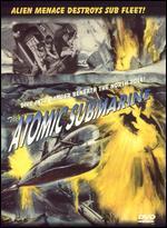 The Atomic Submarine - Spencer Gordon Bennet