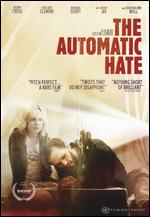 The Automatic Hate - Justin Lerner