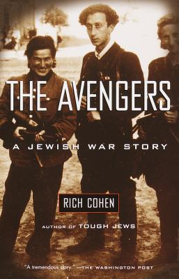 The Avengers: A Jewish War Story - Cohen, Rich