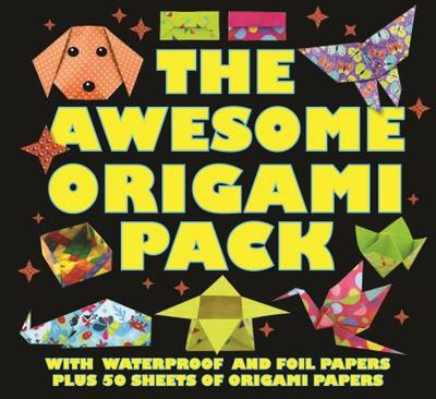 The Awesome Origami Pack: With 50 Sheets of Origami Paper, Plus Waterproof and Foil Papers - Robinson, Nick