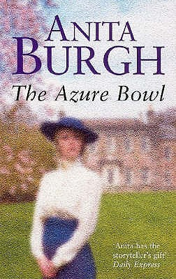 The Azure Bowl - Burgh, Anita