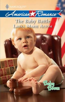 The Baby Battle - Altom, Laura Marie