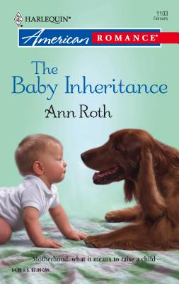The Baby Inheritance - Roth, Ann