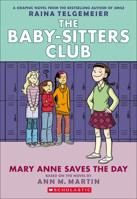The Baby-Sitters Club 3: Mary Anne Saves the Day - Telgemeier, Raina, and Lamb, Braden, and Martin, Ann M