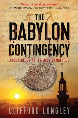 The Babylon Contingency - Longley, Clifford