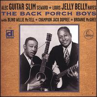 "The Back Porch Boys - Alec ""Guitar Slim"" Seward & Louis ""Jelly Belly"" Haye"