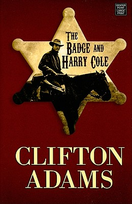 The Badge and Harry Cole - Adams, Clifton