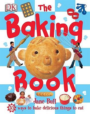 The Baking Book - Bull, Jane