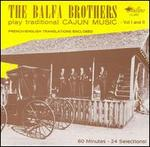 The Balfa Brothers Play Traditional Cajun Music, Vols. 1-2
