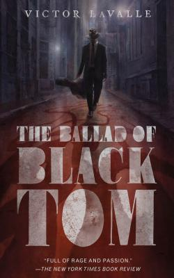 The Ballad of Black Tom - Lavalle, Victor