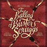 The Ballad of Buster Scruggs [Original Motion Picture Soundtrack]