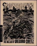 The Ballad of Gregorio Cortez [Criterion Collection] [Blu-ray]
