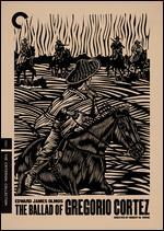 The Ballad of Gregorio Cortez [Criterion Collection]