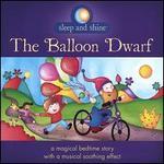 The Balloon Dwarf